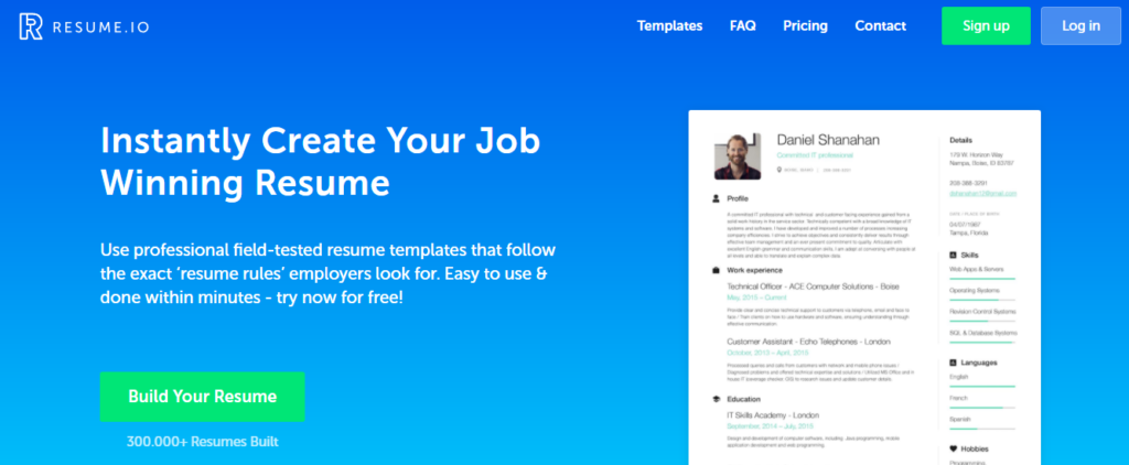 resumeio is one of the best online resume builder where job seekers can build a professional resumes in minutes create cover letters and keep track of
