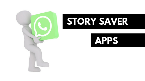 Story Saver Apps for WhatsApp
