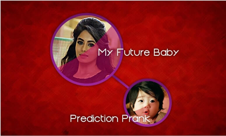 My Future Baby Face Prank